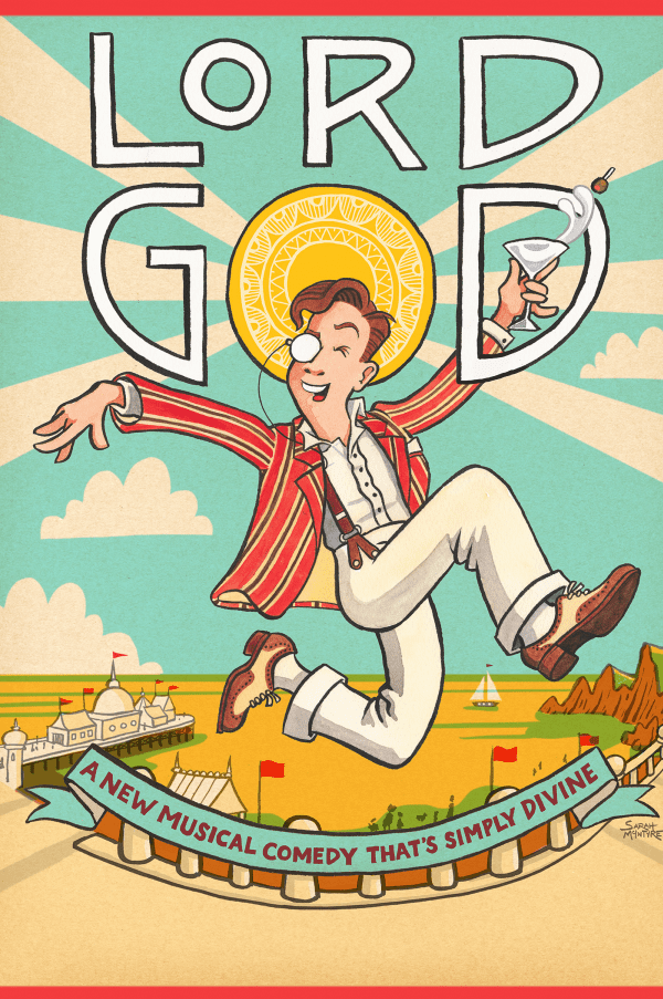 LORD GOD (Touring Summer 2021) – a musical by Philip Reeve and Brian Mitchell